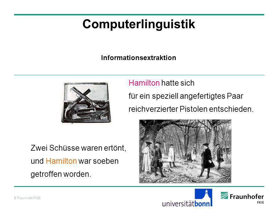 © Fraunhofer FKIE Computerlinguistik Hamilton hatte sich für ein speziell angefertigtes Paar reichverzierter Pistolen entschieden. Zwei Schüsse waren