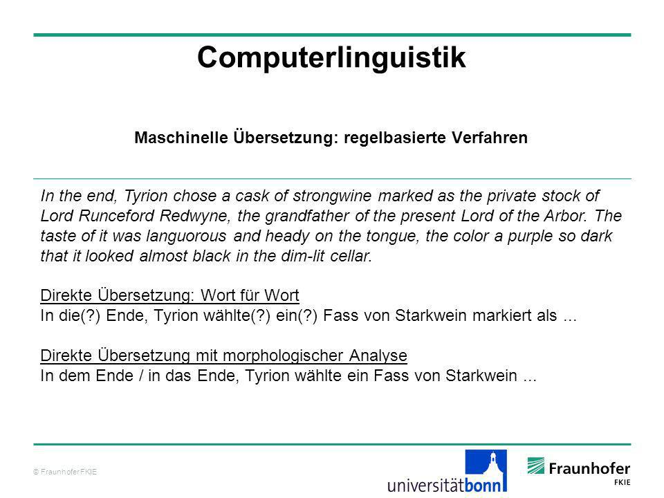 © Fraunhofer FKIE Computerlinguistik In the end, Tyrion chose a cask of strongwine marked as the private stock of Lord Runceford Redwyne, the grandfather of the present Lord of the Arbor.
