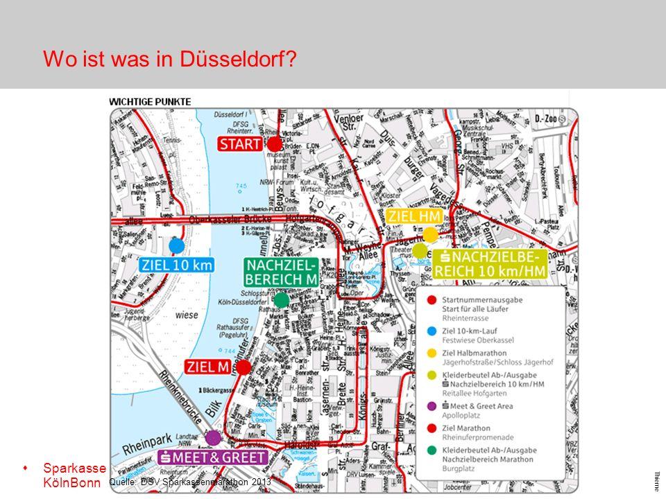 s Sparkasse KölnBonn Thieme - 13 - Wo ist was in Düsseldorf? Quelle: DSV Sparkassenmarathon 2013