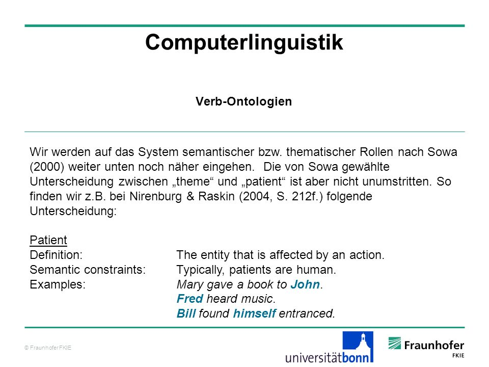© Fraunhofer FKIE Computerlinguistik Unterklassen nach SUMO zu dual object process substituting, transaction, comparing, attaching, detaching, combining, separating Verb-Ontologien