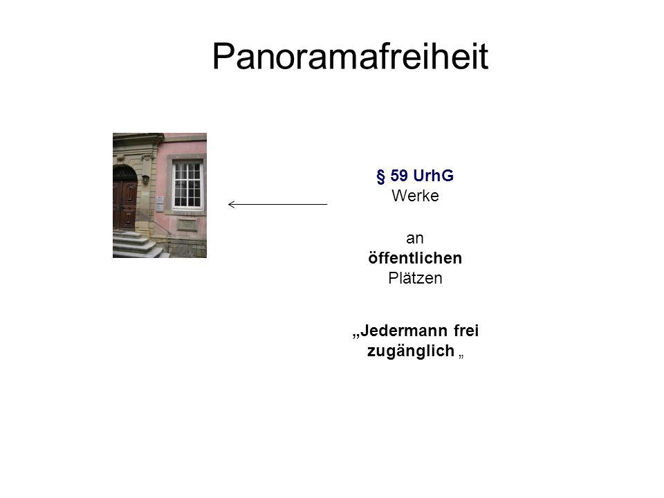 § 59 UrhG Werke Jedermann frei zugänglich Panoramafreiheit an öffentlichen Plätzen
