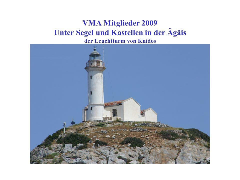 VMA Mitglieder 2009 Unter Segel und Kastellen in der Ägäis...aber nicht alle schaffen es