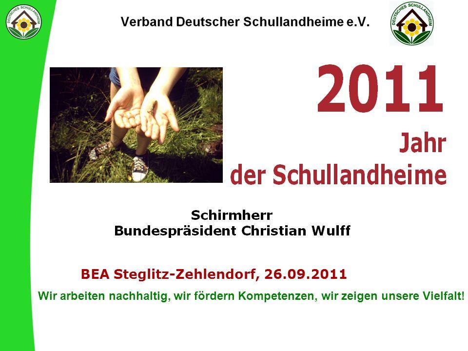 BEA Steglitz-Zehlendorf, 26.09.2011 Wir arbeiten nachhaltig, wir fördern Kompetenzen, wir zeigen unsere Vielfalt!