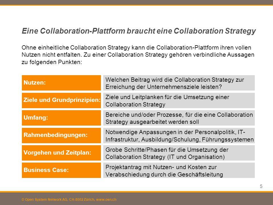 © Open System Network AG, CH-8002 Zürich, www.osn.ch Nutzen: Ziele und Grundprinzipien: Umfang: Rahmenbedingungen: Vorgehen und Zeitplan: Business Cas