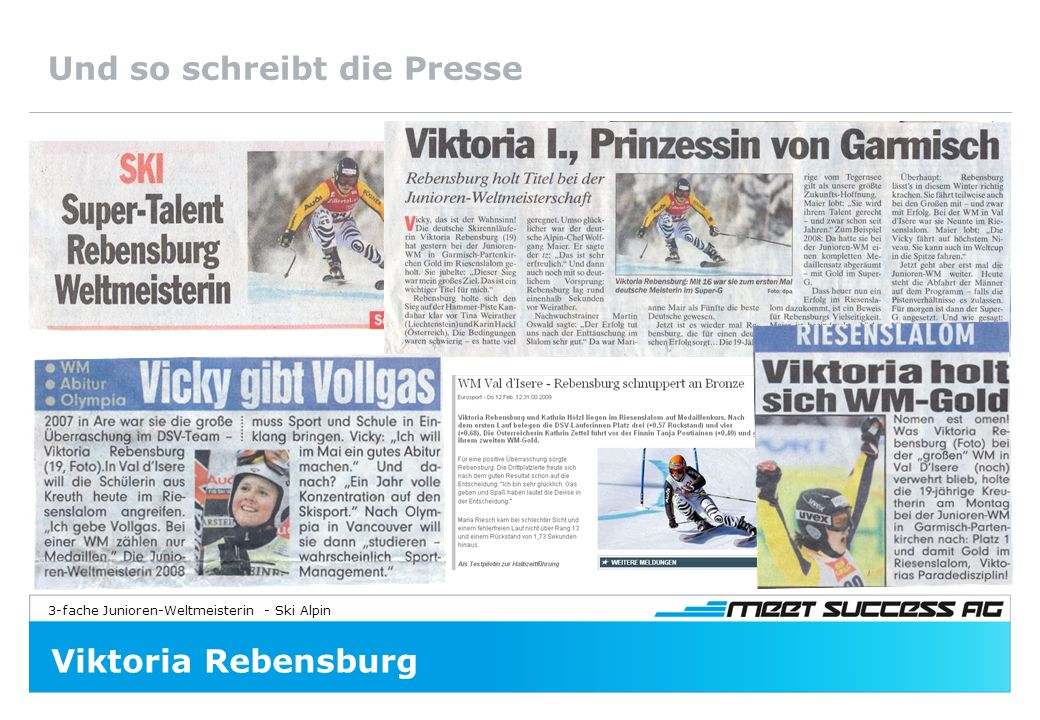 3-fache Junioren-Weltmeisterin - Ski Alpin Viktoria Rebensburg Und so schreibt die Presse