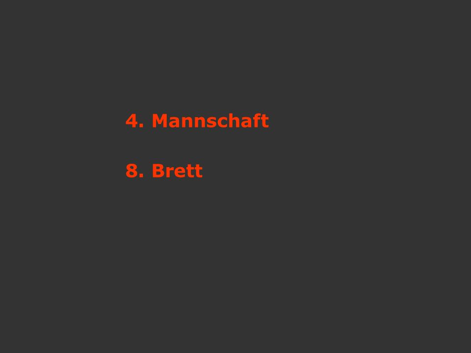 4. Mannschaft 8. Brett