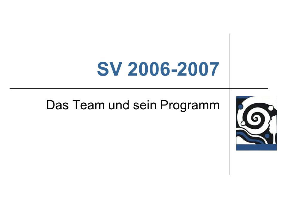 SV 2006-2007 Das Team und sein Programm