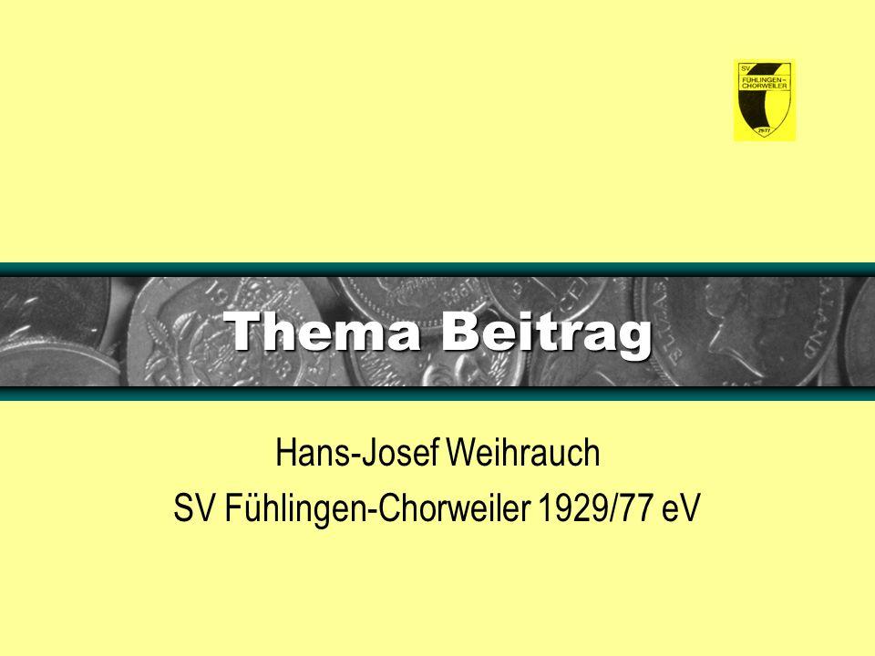 Thema Beitrag Hans-Josef Weihrauch SV Fühlingen-Chorweiler 1929/77 eV