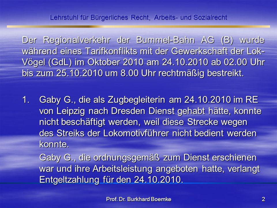 Der Regionalverkehr der Bummel-Bahn AG (B) wurde während eines Tarifkonflikts mit der Gewerkschaft der Lok- Vögel (GdL) im Oktober 2010 am 24.10.2010
