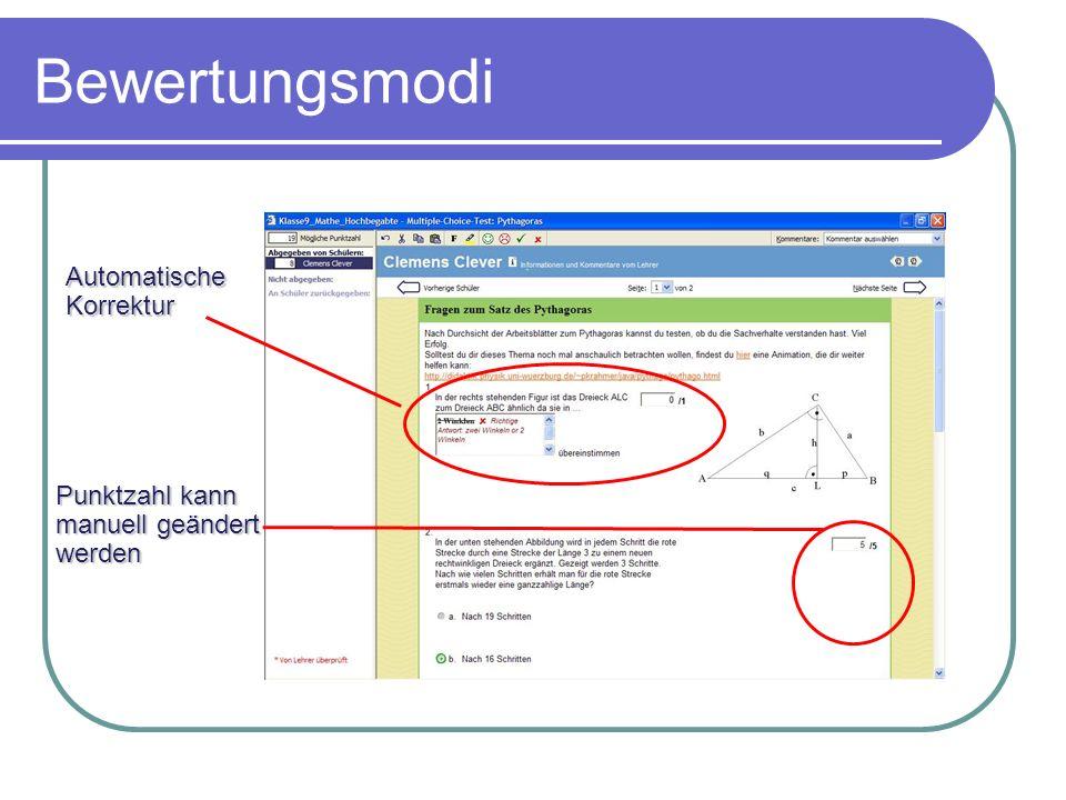 Bewertungsmodi Punktzahl kann manuell geändert werden Automatische Korrektur