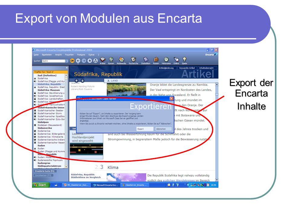 Import der Encarta Module Import der Encarta - Inhalte in den Class Server