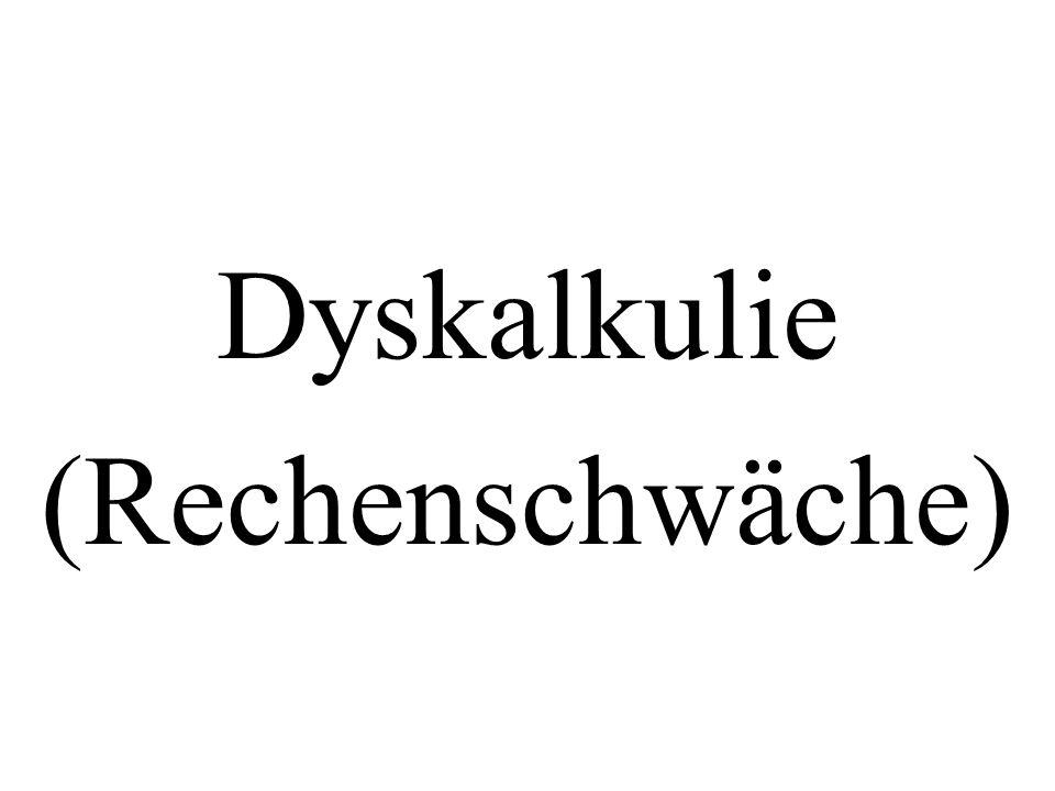 Dyskalkulie (Rechenschwäche)