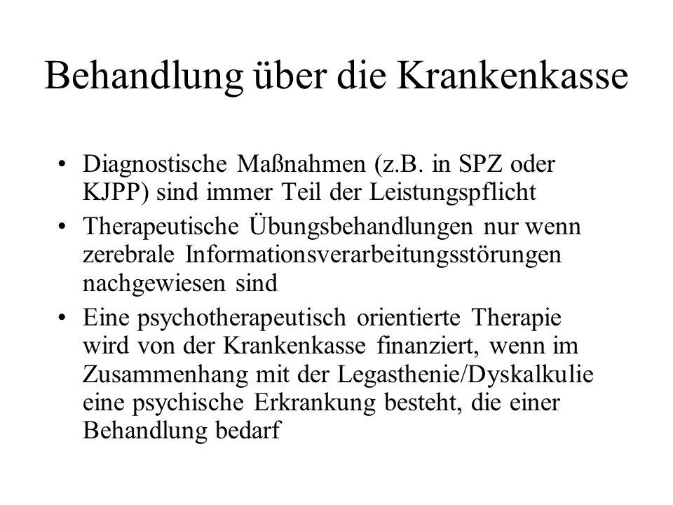Behandlung über die Krankenkasse Diagnostische Maßnahmen (z.B. in SPZ oder KJPP) sind immer Teil der Leistungspflicht Therapeutische Übungsbehandlunge