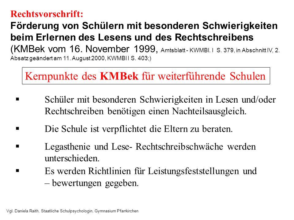 Rechtsvorschrift: Förderung von Schülern mit besonderen Schwierigkeiten beim Erlernen des Lesens und des Rechtschreibens (KMBek vom 16. November 1999,