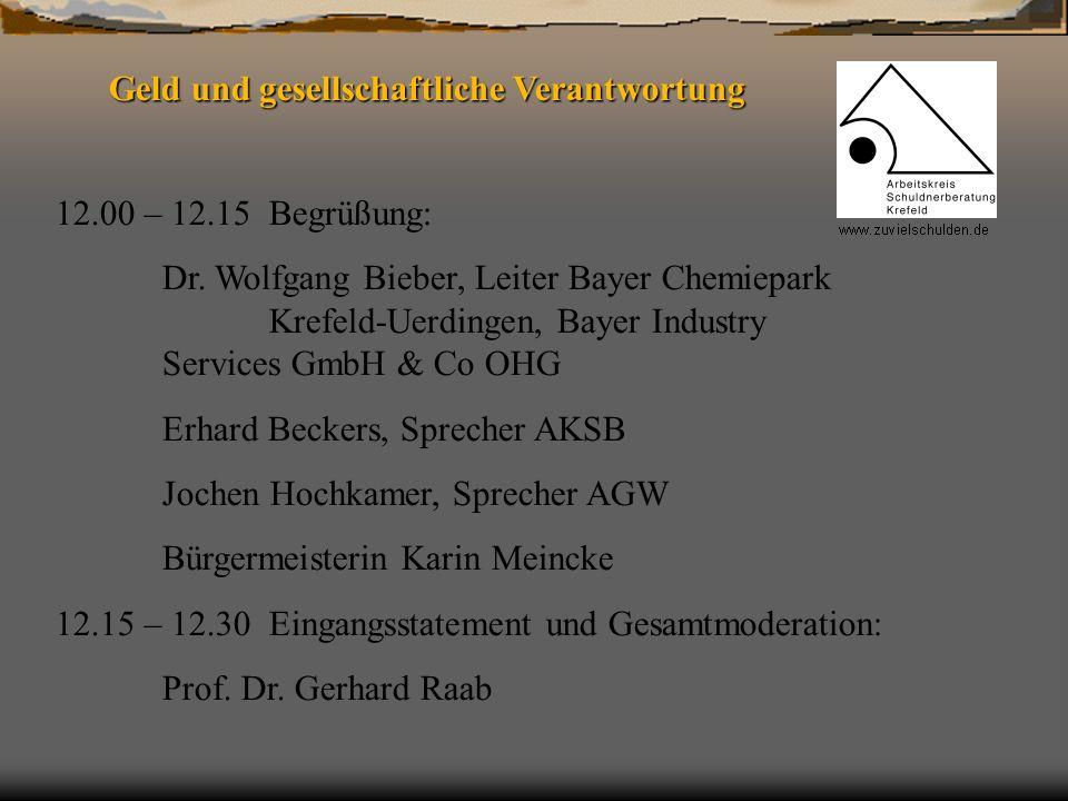 12.00 – 12.15Begrüßung: Dr. Wolfgang Bieber, Leiter Bayer Chemiepark Krefeld-Uerdingen, Bayer Industry Services GmbH & Co OHG Erhard Beckers, Sprecher