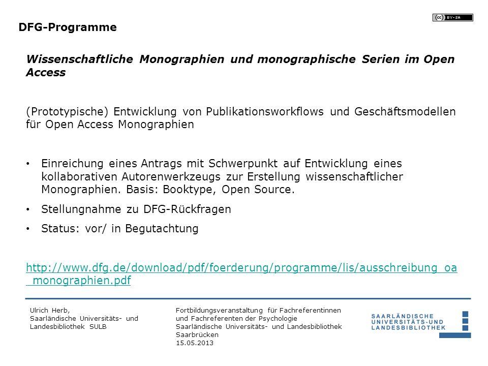 Fortbildungsveranstaltung für Fachreferentinnen und Fachreferenten der Psychologie Saarländische Universitäts- und Landesbibliothek Saarbrücken 15.05.