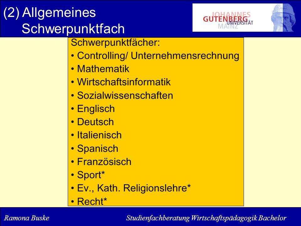 Schwerpunktfächer: Controlling/ Unternehmensrechnung Mathematik Wirtschaftsinformatik Sozialwissenschaften Englisch Deutsch Italienisch Spanisch Franz