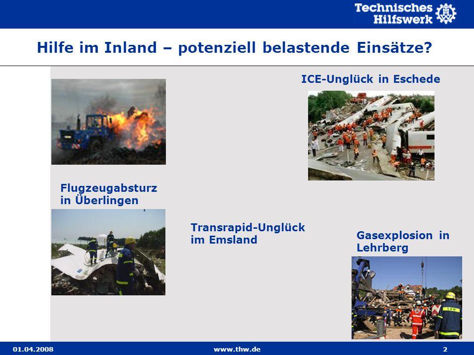 01.04.2008www.thw.de2 Transrapid-Unglück im Emsland Gasexplosion in Lehrberg Flugzeugabsturz in Überlingen ICE-Unglück in Eschede Hilfe im Inland – po