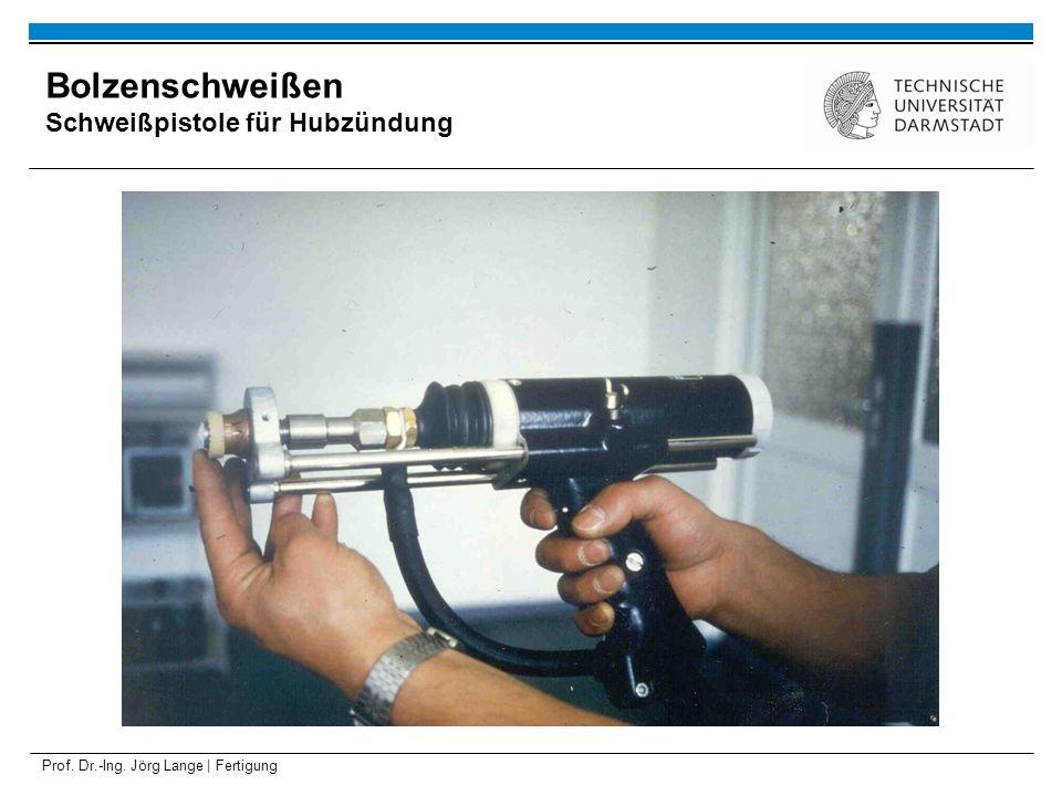 Prof. Dr.-Ing. Jörg Lange | Fertigung Bolzenschweißen Schweißpistole für Hubzündung