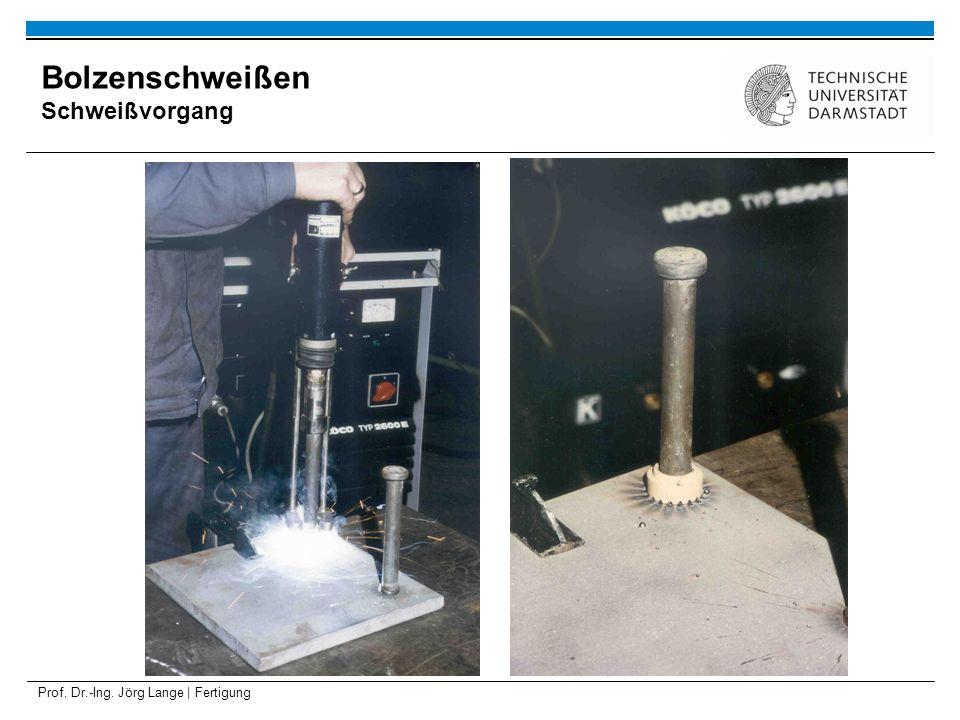 Prof. Dr.-Ing. Jörg Lange | Fertigung Bolzenschweißen Schweißvorgang