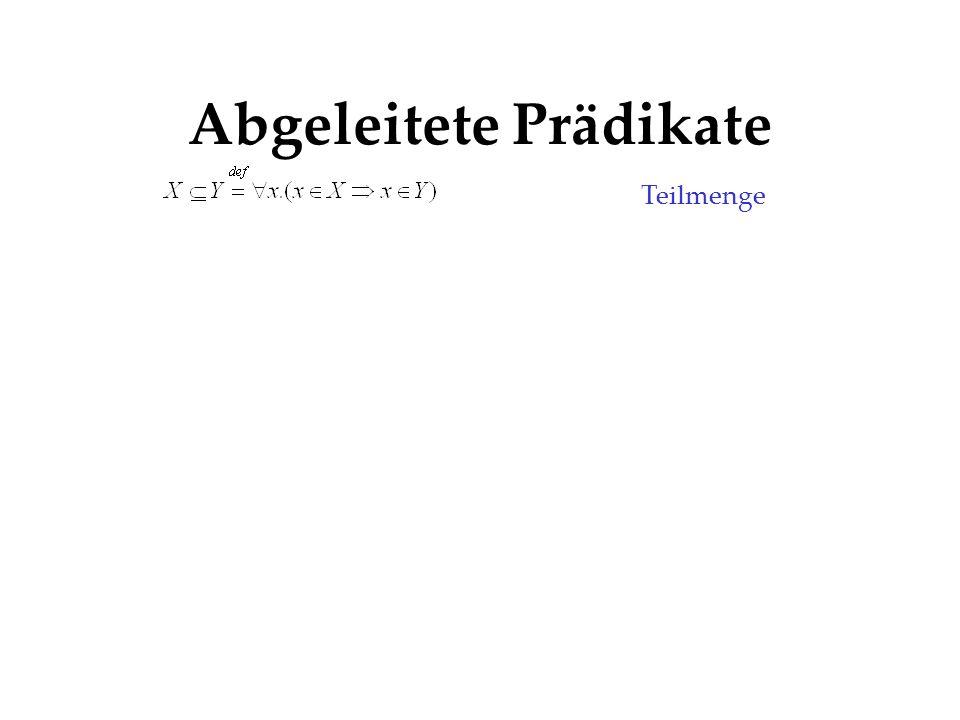 Abgeleitete Prädikate Teilmenge