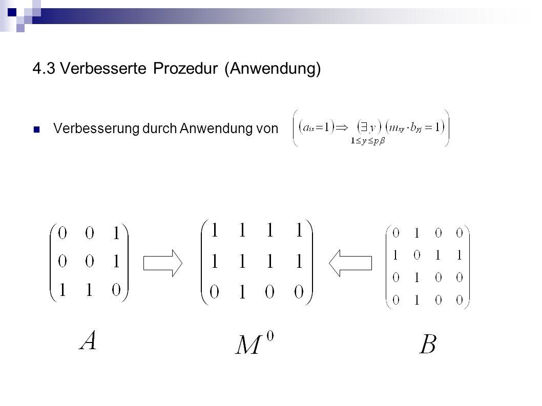4.3 Verbesserte Prozedur (Anwendung) Verbesserung durch Anwendung von
