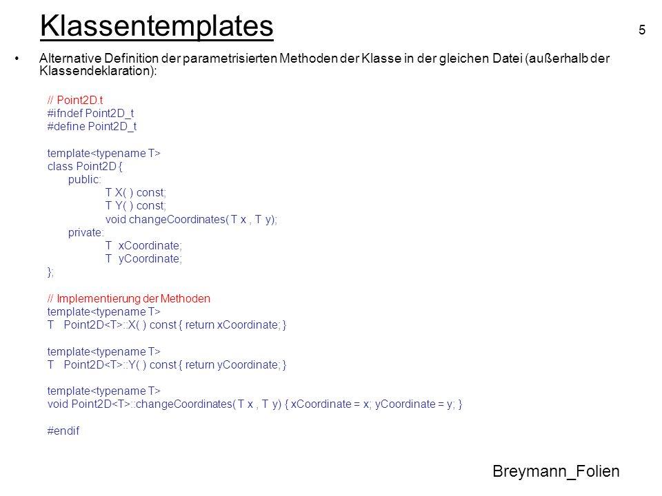 26 Polymorphismus Breymann_Folien –Der Einsatz virtueller Funktionen bewirkt, dass Objekten die Typinformation mitgegeben wird.