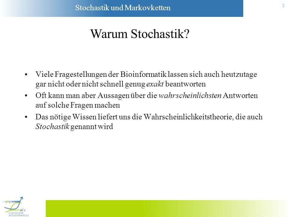 Stochastik und Markovketten 3 Was brauchen wir dafür.