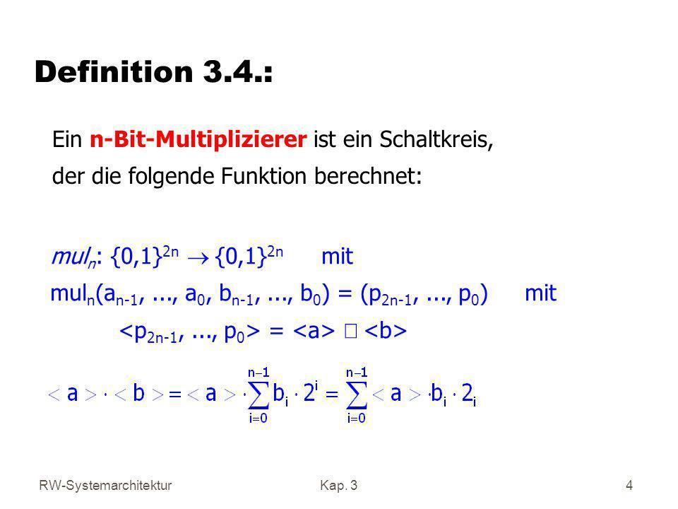 RW-SystemarchitekturKap.315 Beispiel zum select-Eingang Hier: 8 Funktionen, d.h.