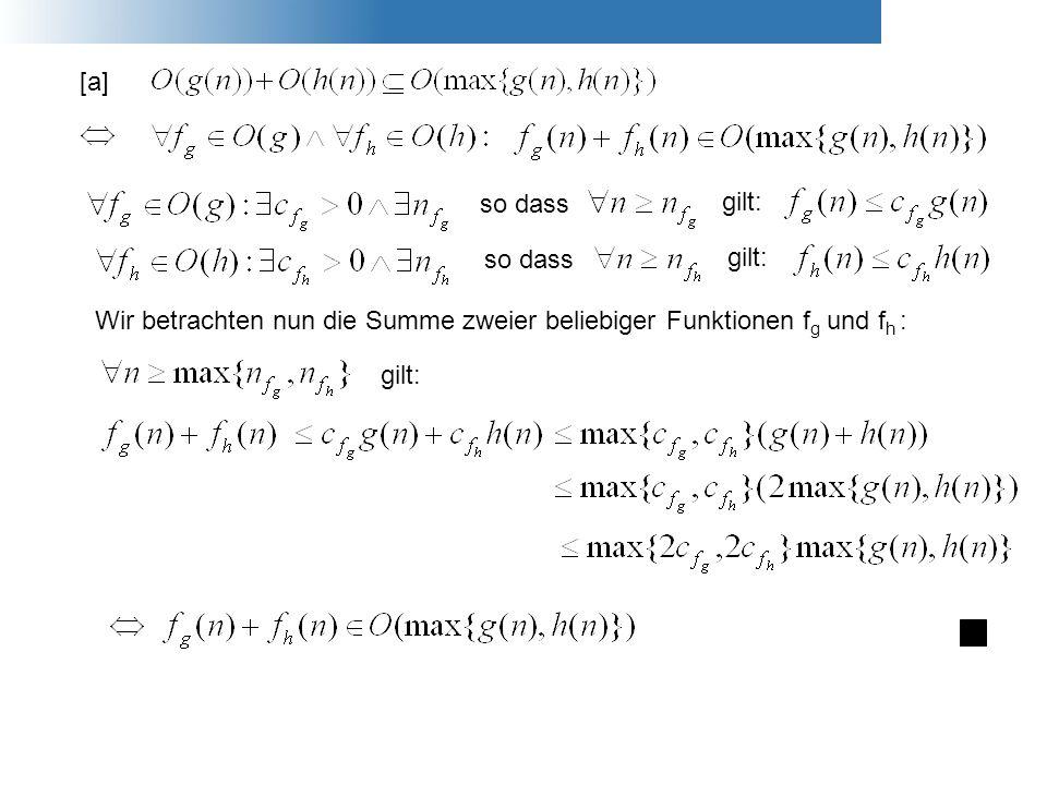 [a] so dass gilt: so dass gilt: Wir betrachten nun die Summe zweier beliebiger Funktionen f g und f h : gilt: