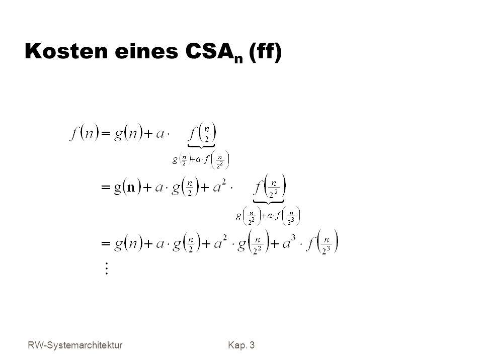 RW-SystemarchitekturKap. 3 Kosten eines CSA n (ff)