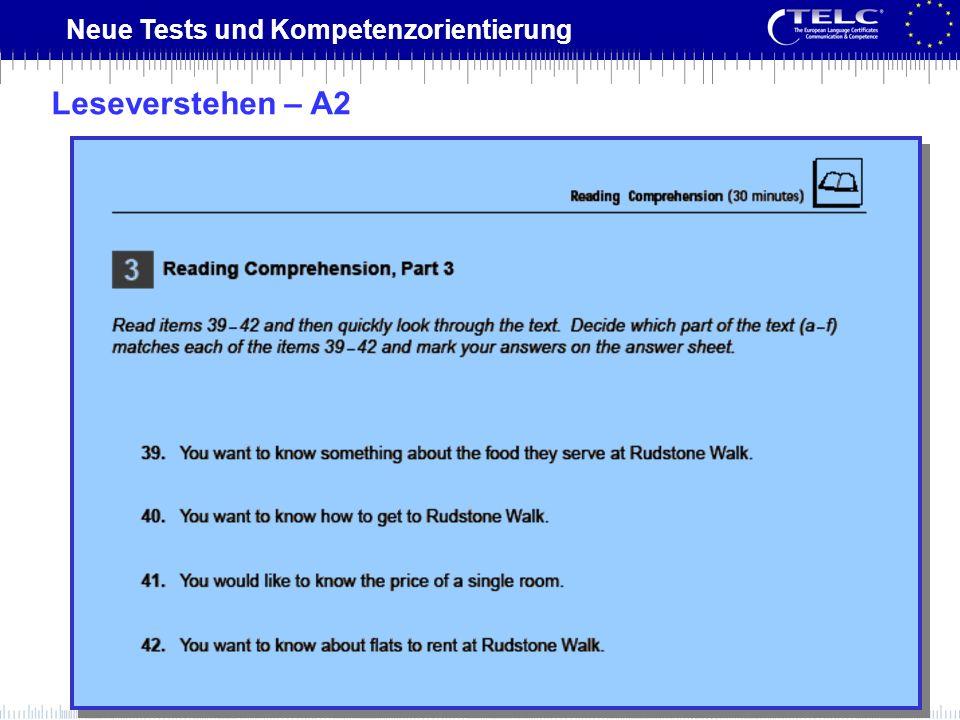 Neue Tests und Kompetenzorientierung Leseverstehen – A2