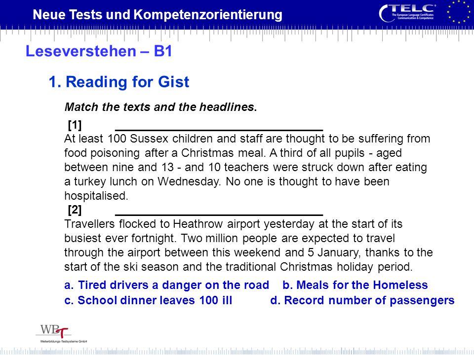 Neue Tests und Kompetenzorientierung Match the texts and the headlines. [1] ________________________________ At least 100 Sussex children and staff ar
