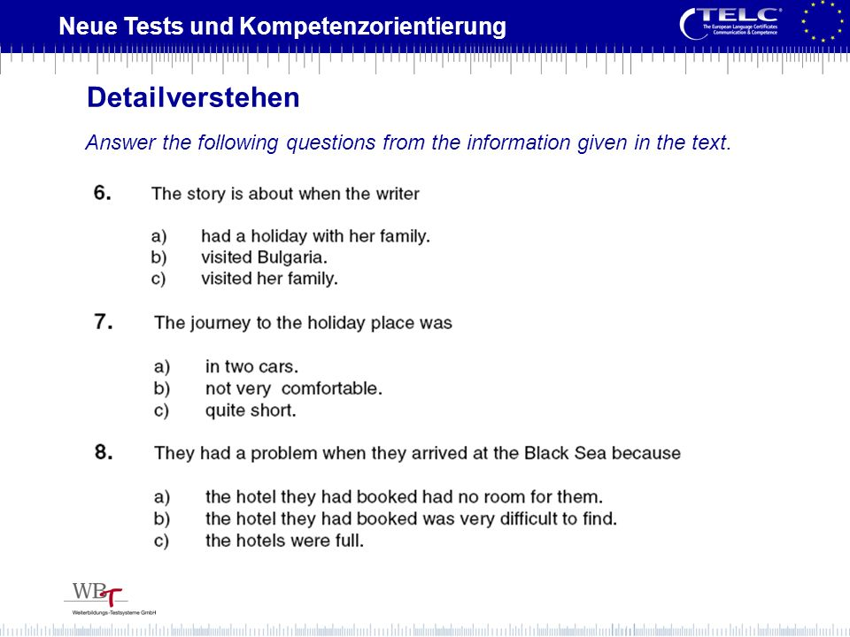 Neue Tests und Kompetenzorientierung Answer the following questions from the information given in the text. Detailverstehen