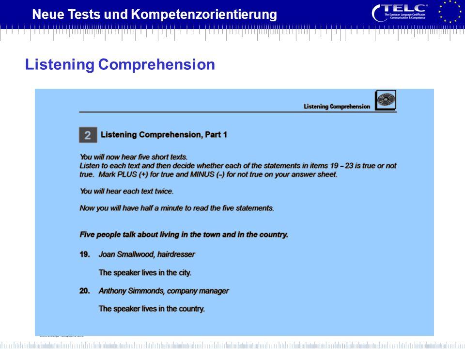 Neue Tests und Kompetenzorientierung Listening Comprehension