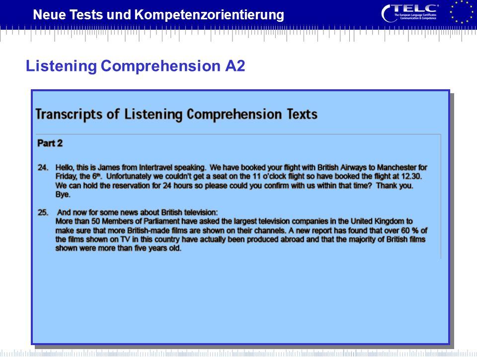 Neue Tests und Kompetenzorientierung Listening Comprehension A2