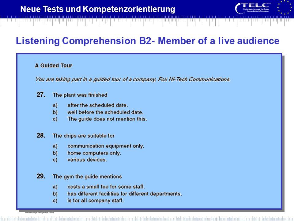 Neue Tests und Kompetenzorientierung Listening Comprehension B2- Member of a live audience