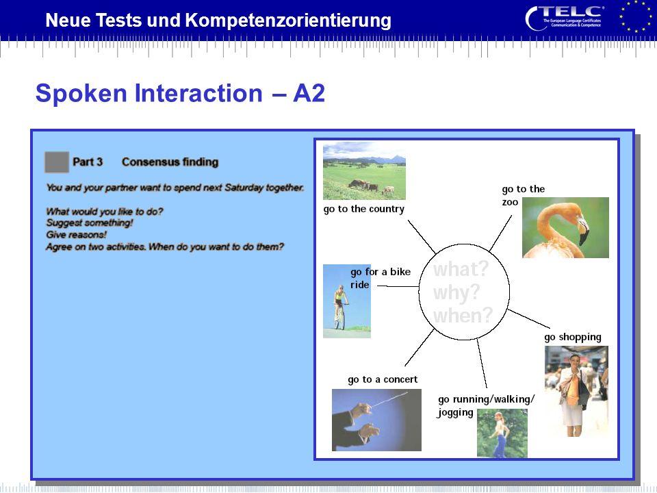 Neue Tests und Kompetenzorientierung Spoken Interaction – A2