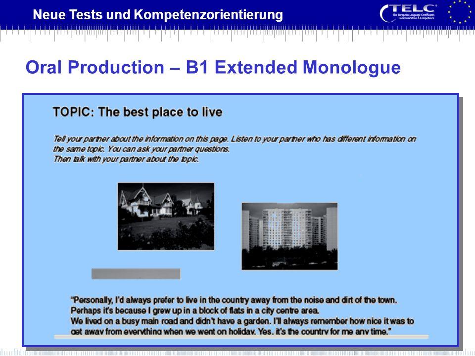 Neue Tests und Kompetenzorientierung Oral Production – B1 Extended Monologue