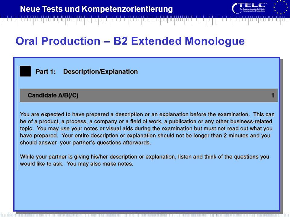 Neue Tests und Kompetenzorientierung Oral Production – B2 Extended Monologue