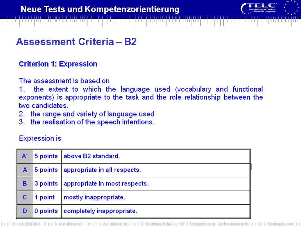 Neue Tests und Kompetenzorientierung Assessment Criteria – B2