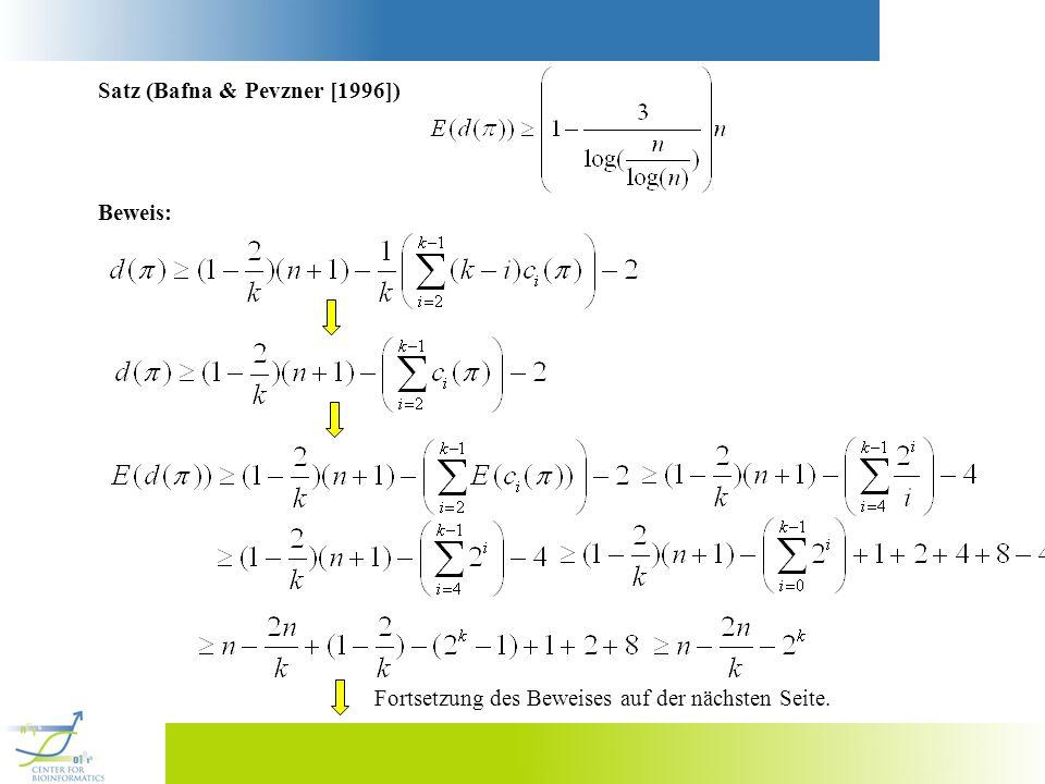 Satz (Bafna & Pevzner [1996]) Beweis: Fortsetzung des Beweises auf der nächsten Seite.
