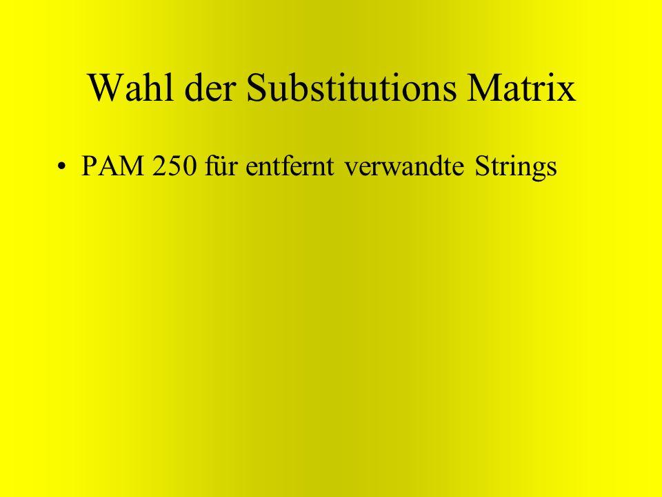 Wahl der Substitutions Matrix PAM 250 für entfernt verwandte Strings