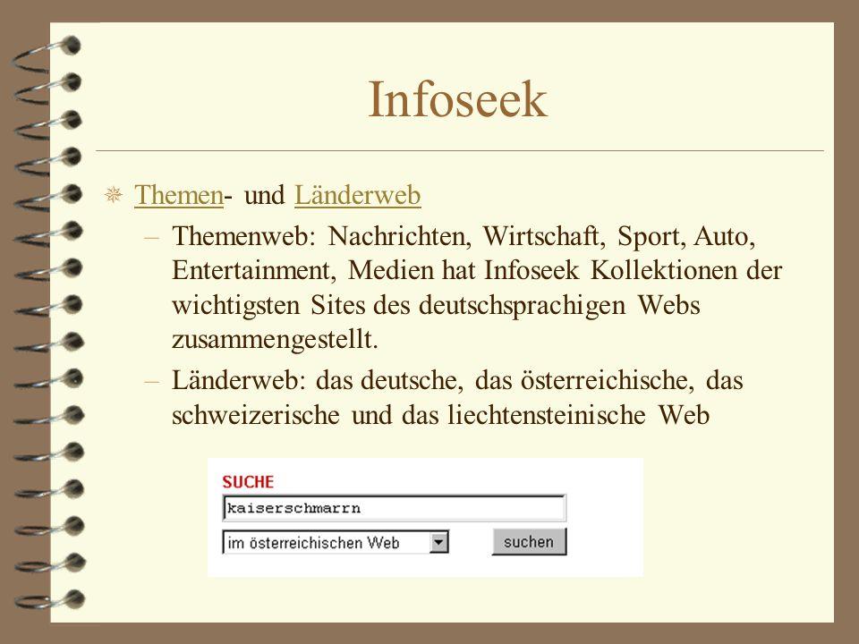 Infoseek ¯ Themen- und Länderweb ThemenLänderweb –Themenweb: Nachrichten, Wirtschaft, Sport, Auto, Entertainment, Medien hat Infoseek Kollektionen der
