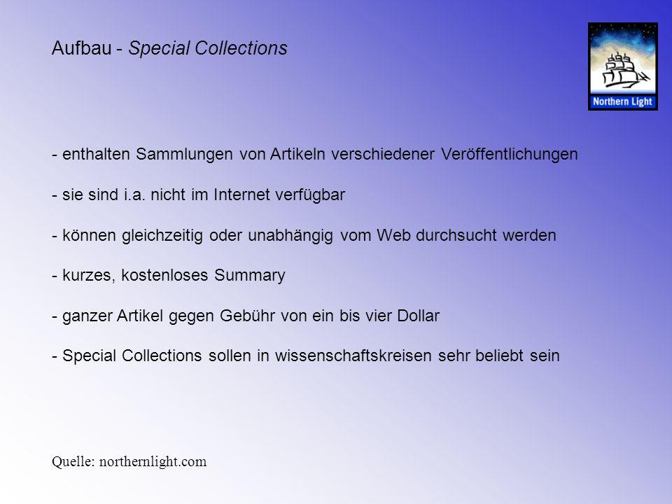 Aufbau - Special Collections - enthalten Sammlungen von Artikeln verschiedener Veröffentlichungen - sie sind i.a. nicht im Internet verfügbar - können