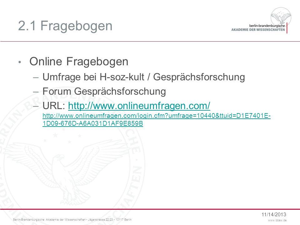 Berlin-Brandenburgische Akademie der Wissenschaften Jägerstrasse 22/23 10117 Berlin www.bbaw.de Korpus: Textsorten 11/14/2013