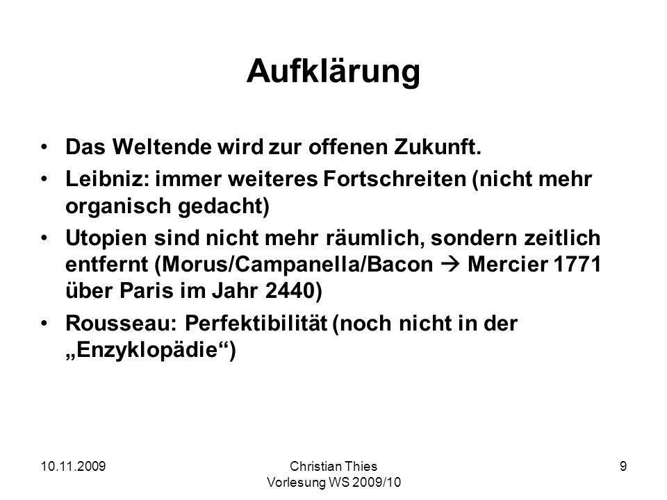 10.11.2009Christian Thies Vorlesung WS 2009/10 20 Immanuel KANT 1724 geboren 1781 Kritik der reinen Vernunft (2.
