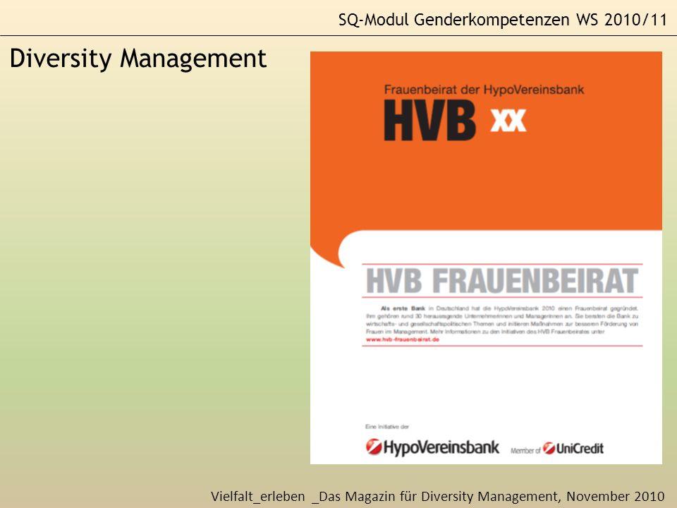 SQ-Modul Genderkompetenzen WS 2010/11 Diversity Management Vielfalt_erleben _Das Magazin für Diversity Management, November 2010