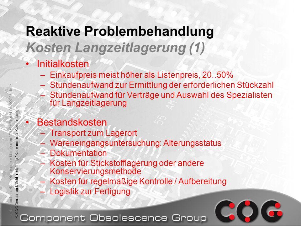 reaktives und proaktives Obsolescence-Management V01 / FH Trier 31.05.2007 / Seite 14© COG Deutschland / Schimmelpfennig / Kopie nur nach Genehmigung