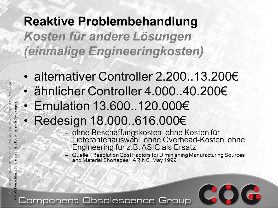 reaktives und proaktives Obsolescence-Management V01 / FH Trier 31.05.2007 / Seite 18© COG Deutschland / Schimmelpfennig / Kopie nur nach Genehmigung